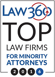 Law 360 Top Law Firms for Minority Attorneys 2016
