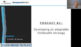Intro to Telehealth Maturity Model - Podcast 1: Developing an Adaptable Telehealth Strategy