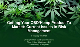 Cannabis Webinar Wednesday: Getting Your CBD/Hemp Product To Market- Current Issues in Risk Management