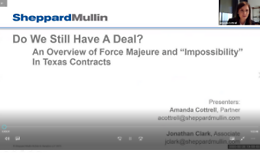 "Do We Still Have A Deal? An Overview of Force Majeure and ""Impossibility"" In Texas Contracts"