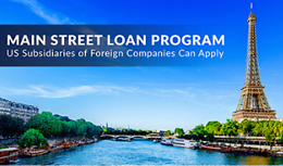 Main Street Loan Program – US Subsidiaries of Foreign Companies Can Apply