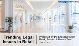 Trending Legal Issues in the Retail Industry