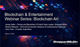 Blockchain and Entertainment Webinar Series: Blockchain and Art