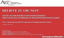 Part One: Reducing The Risk Of Trade Secret Misappropriation Claims