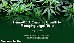 Cannabis Webinar Wednesday: Hemp-CBD: Enabling Growth by Managing Legal Risks