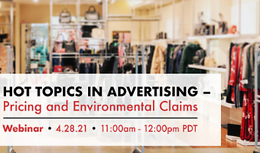 Hot Topics in Advertising – Pricing and Environmental Claims